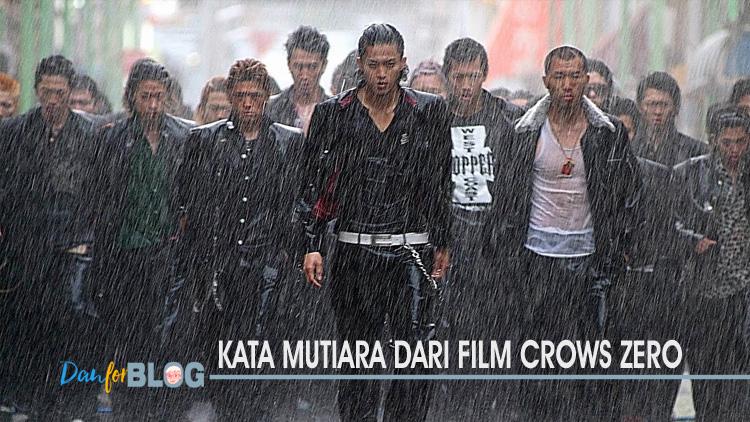 Kata Mutiara Dari Film Crows Zero