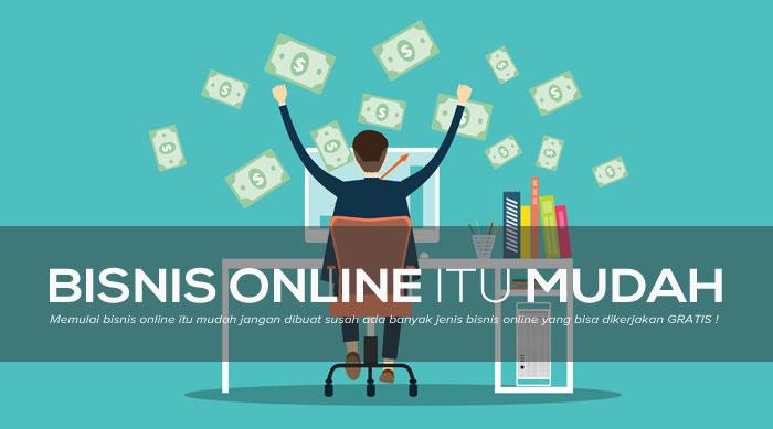 Alasan Untuk Memulia Dan Kemudahan Dalam Bisnis Online