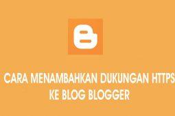Cara Menambahkan Dukungan HTTPS ke blog Blogger