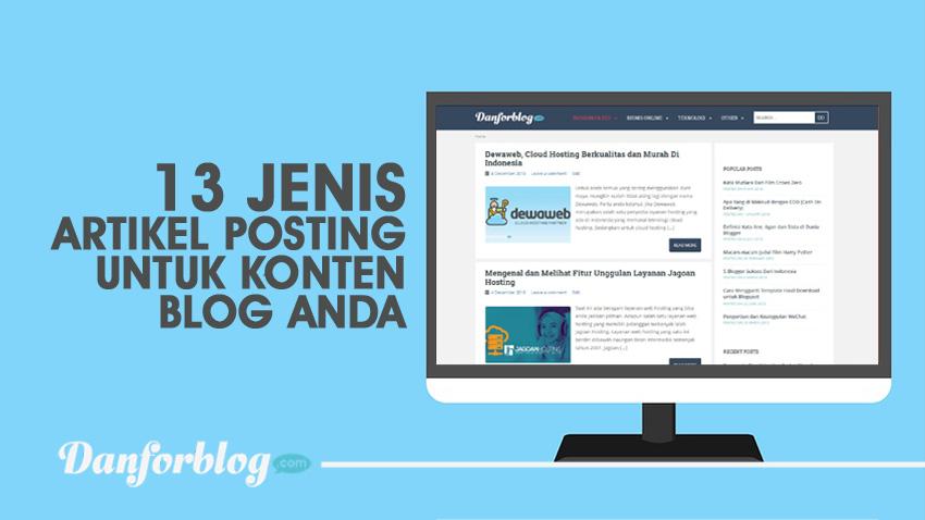13 Jenis Artikel Posting Untuk Konten Blog Anda
