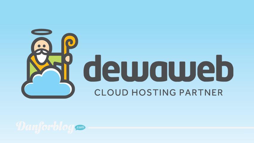 Dewaweb Cloud Hosting Berkualitas dan Murah Di Indonesia